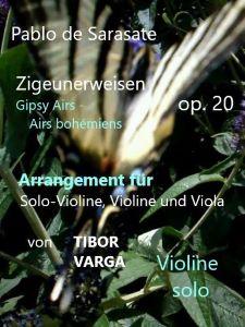 Titelseite zu Tibor Vargas Trio-Arrangement von Sarasates Zigeunerweisen op. 20: Violine solo