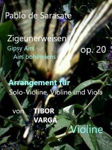 Titelseite zu Tibor Vargas Trio-Arrangement von Sarasates Zigeunerweisen op. 20: Violine Begleitung