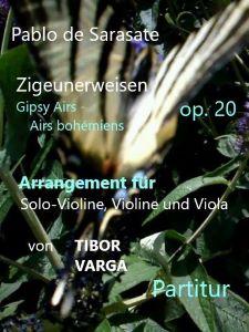 Titelseite zu Tibor Vargas Trio-Arrangement von Sarasates Zigeunerweisen op. 20: Partitur