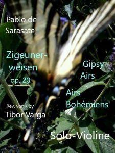 Titelseite zu Tibor Vargas Ausgabe von Sarasates Zigeunerweisen op. 20 Solovioline